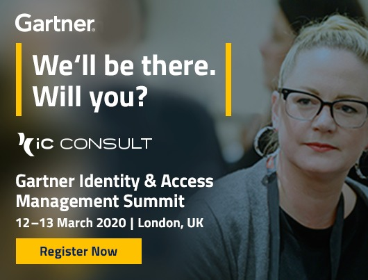 Gartner Identity & Access Management Summit, 12-13 March 2020. Register now.
